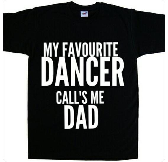 My Favourite Dancer Calls Me Dad T-shirt