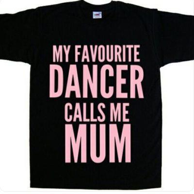 my favourite dancer calls me mum dance mum t-shirt