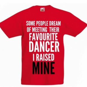 Dance Mum Dance Dad t-shirt Favourite dancer