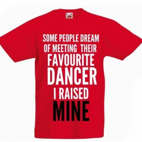 Dance Mum Dance Dad t-shirt Favourite dancer