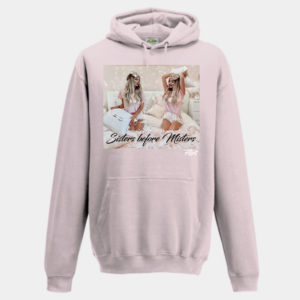 Sisters Before Misters Hoodie by Flirt Apparel