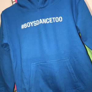 #BOYSDANCETOO Hoodie by Stage Dancewear