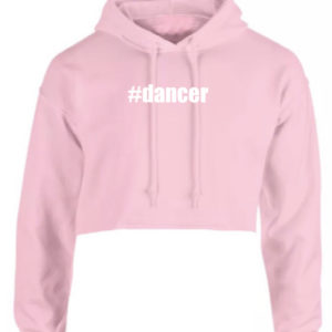 #dancer Hoodie / Crop Hoodie by Stage Dancewear