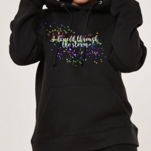 Rainbow Danced thru Storm hoodie by Stage Dancewear