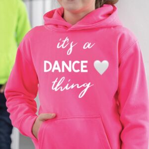 It's a Dance Thing Superbright Hoodie by Stage Dancewear